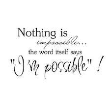 """"""" I'm-possible """""""